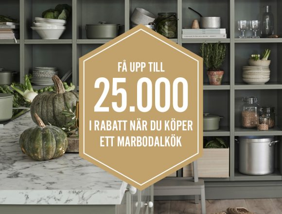 Kökskampanj på Marbodal kök – få upp till 25 000 kr i rabatt